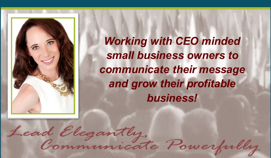 Lead Elegantly, Communicate Powerfully